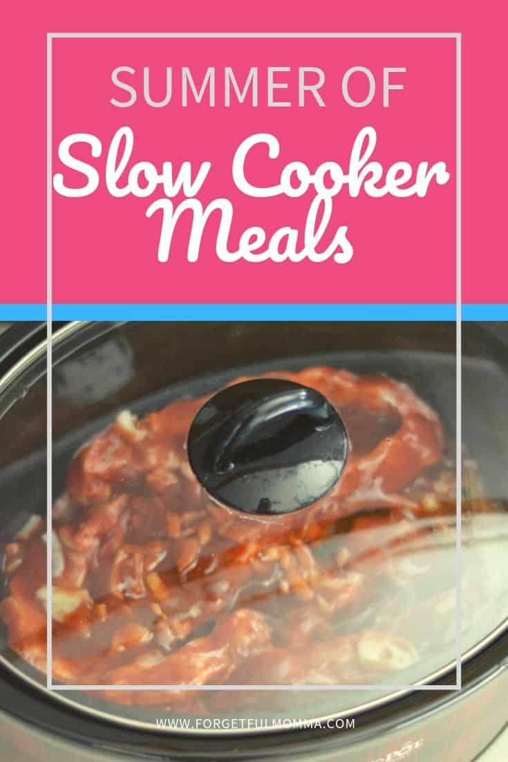 Summer of Slow Cooker Meals