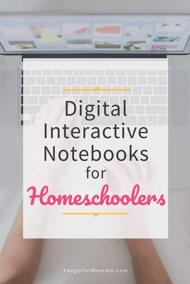 Digital Interactive Notebooks for Homeschoolers