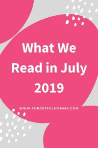What we Read in July 2019