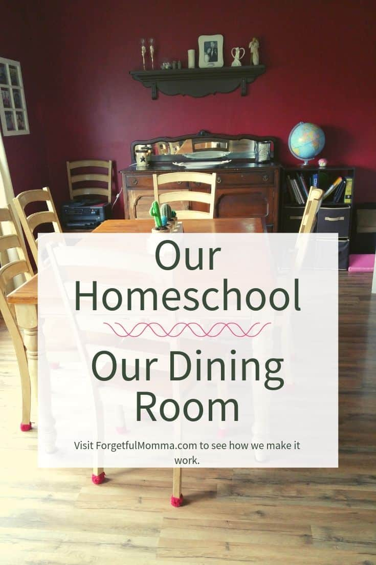 Our Homeschool Room – Our Dining Room