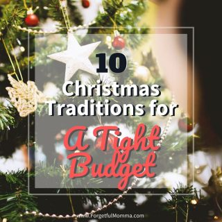 Christmas Traditions for A Tight Budget