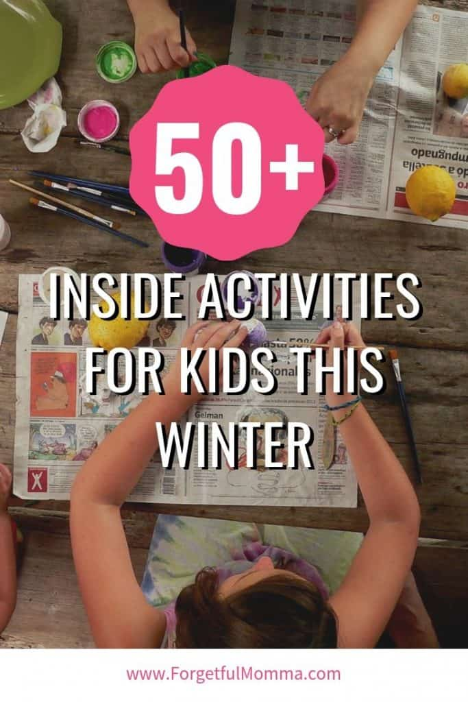 50+ Indoor Kids Activities