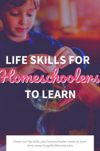 life skills for homeschoolers to learn