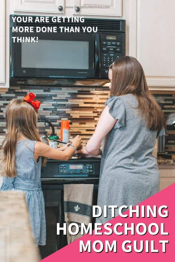 Ditching Homeschool Mom Guilt