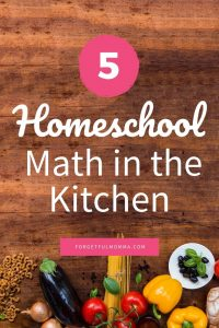 Homeschool Math in the Kitchen