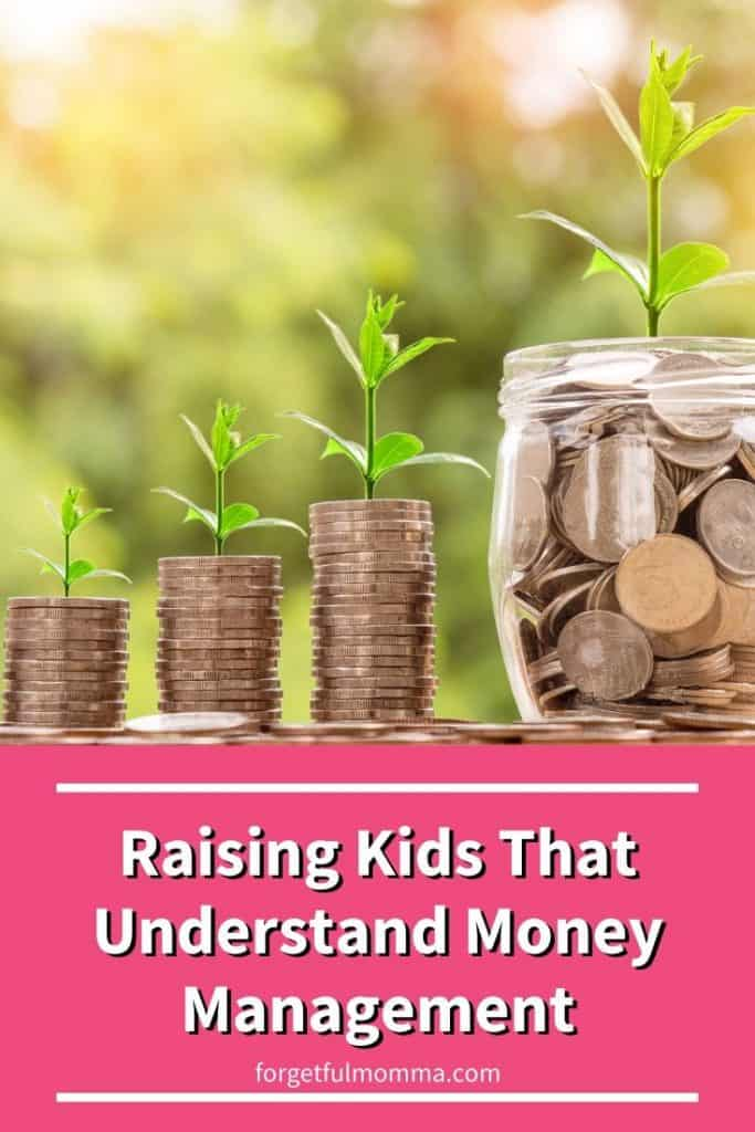 Raising Kids That Understand Money Management