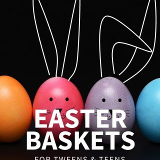30 Easter Basket for Tweens & Teen Girls