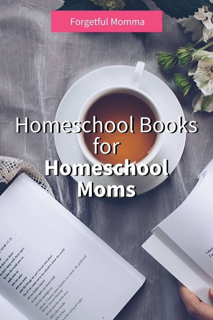 Homeschool Books for Homeschool Moms