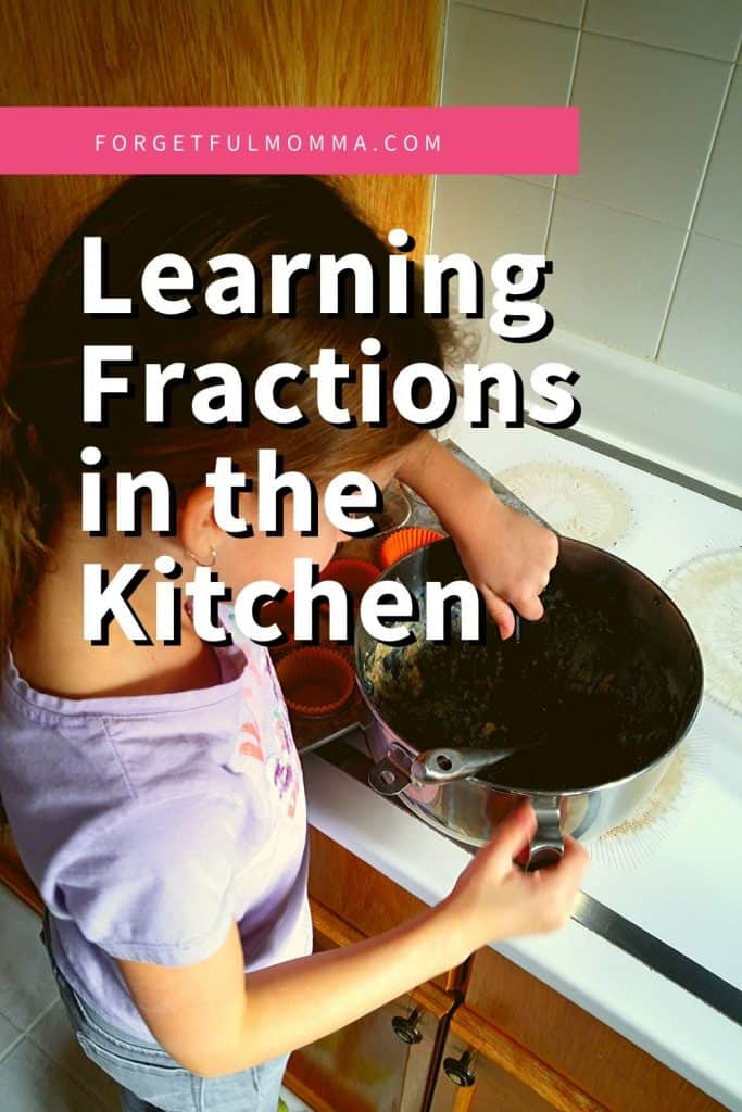 Learning Fractions In the Kitchen