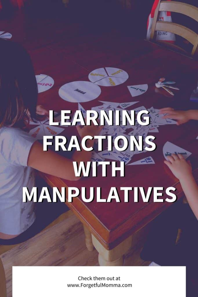 Learning Fractions with Manpulatives