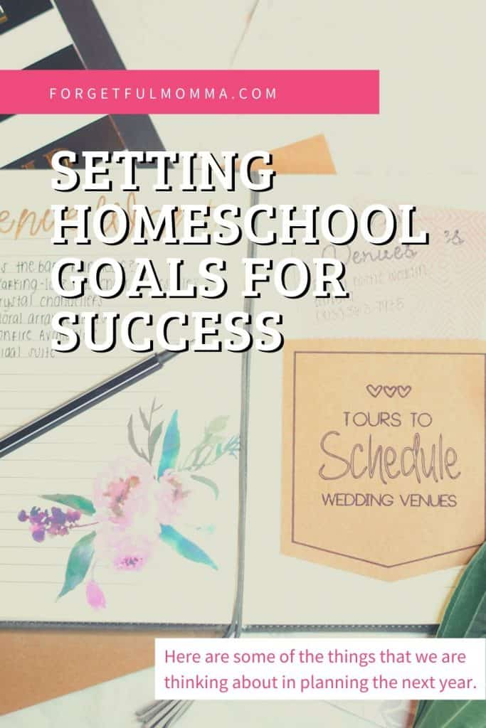 Setting Homeschool Goals for Success