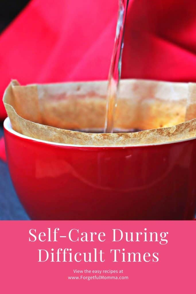 Self-Care During Difficult Times