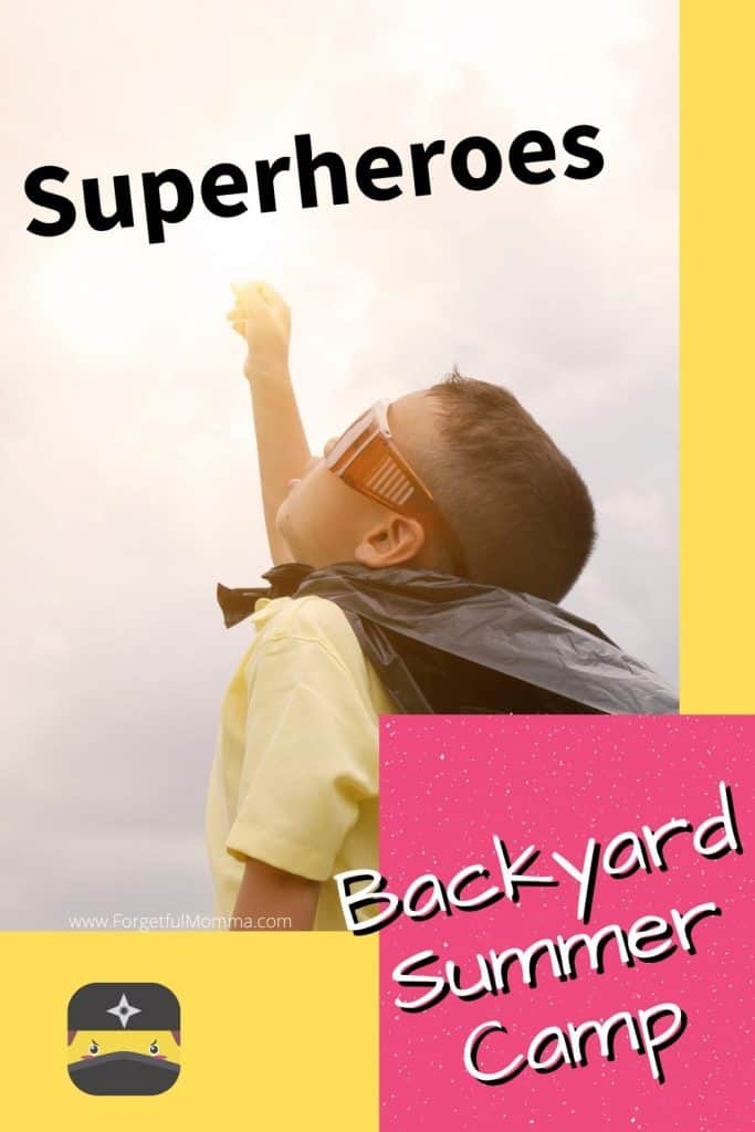 Backyard Summer Camp_ superhero theme