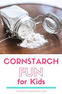 Cornstarch Fun Round Up