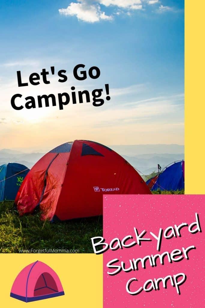 Backyard Summer Camp: camping
