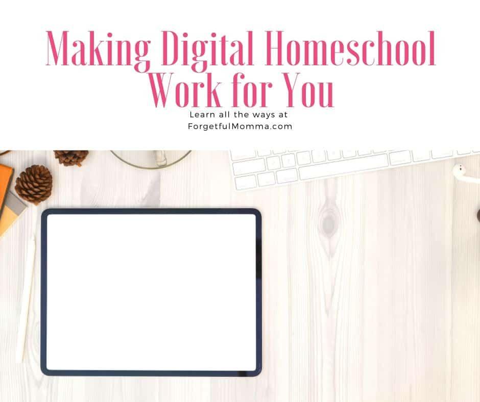 Making Digital Homeschool Work for You