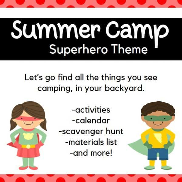 Backyard Summer Camp: Superhero Theme