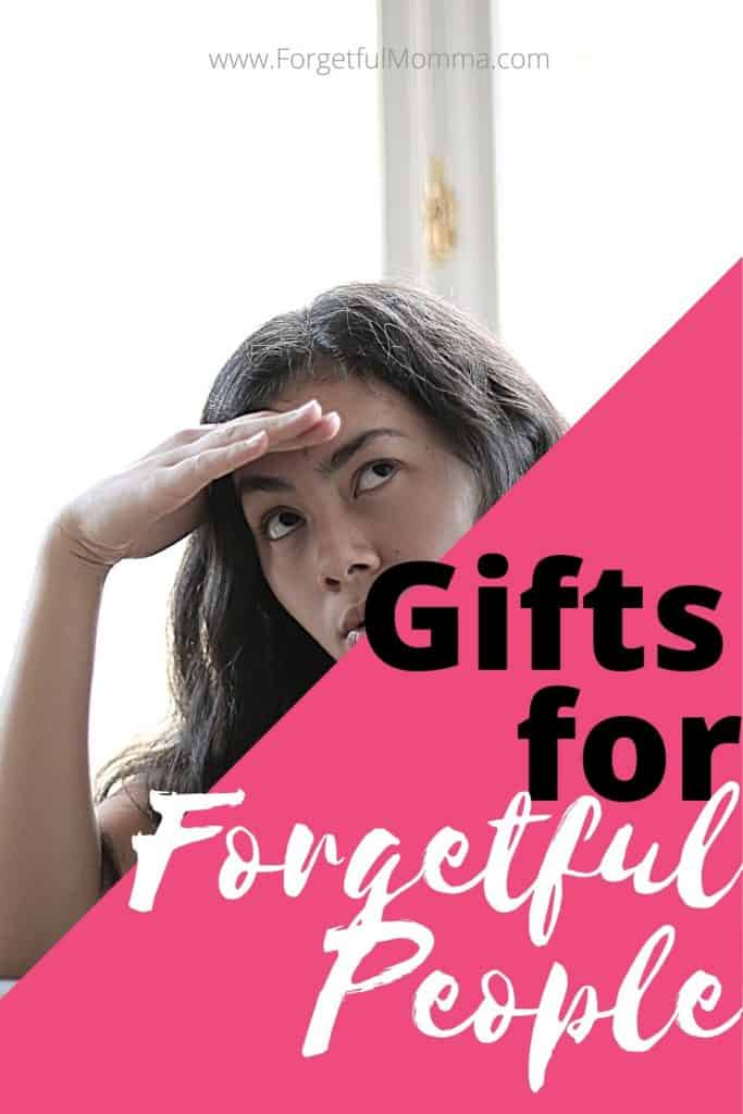 Gifts for Forgetful People