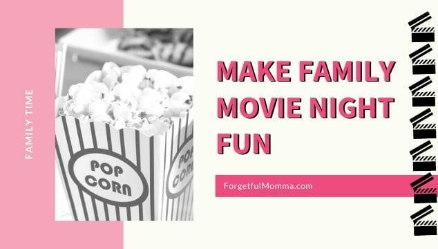 Make Family Movie Night Fun