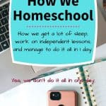 How to Homeschool - How We Homeschool