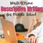 WriteAtHome Descriptive Writing for Middle School