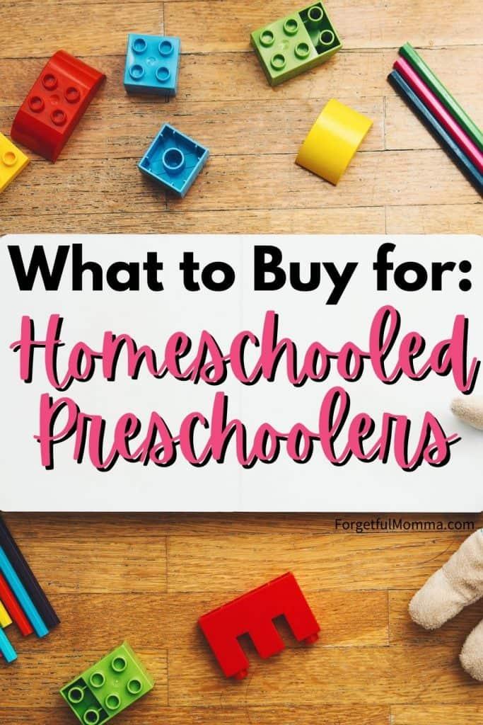 What to Buy for: homeschooled preschoolers