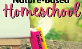 Nature based Homeschool