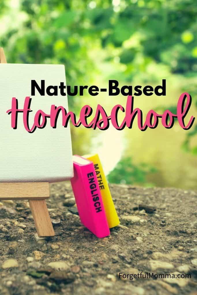 Nature based Homeschool