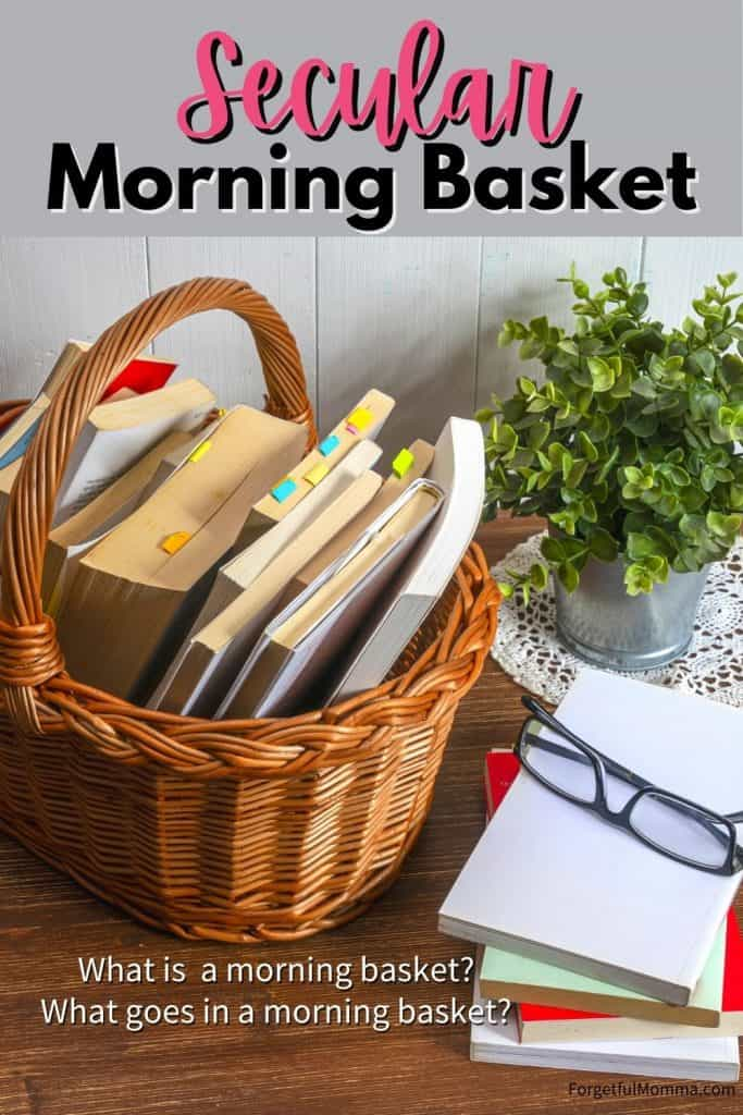 Secular Morning Basket