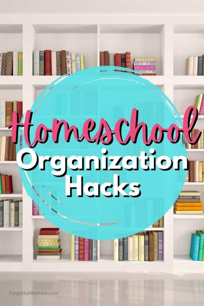 homeschool organization hacks