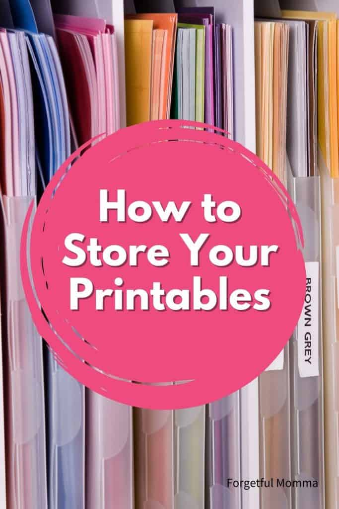 How to Store Your Printables - Printable Organization