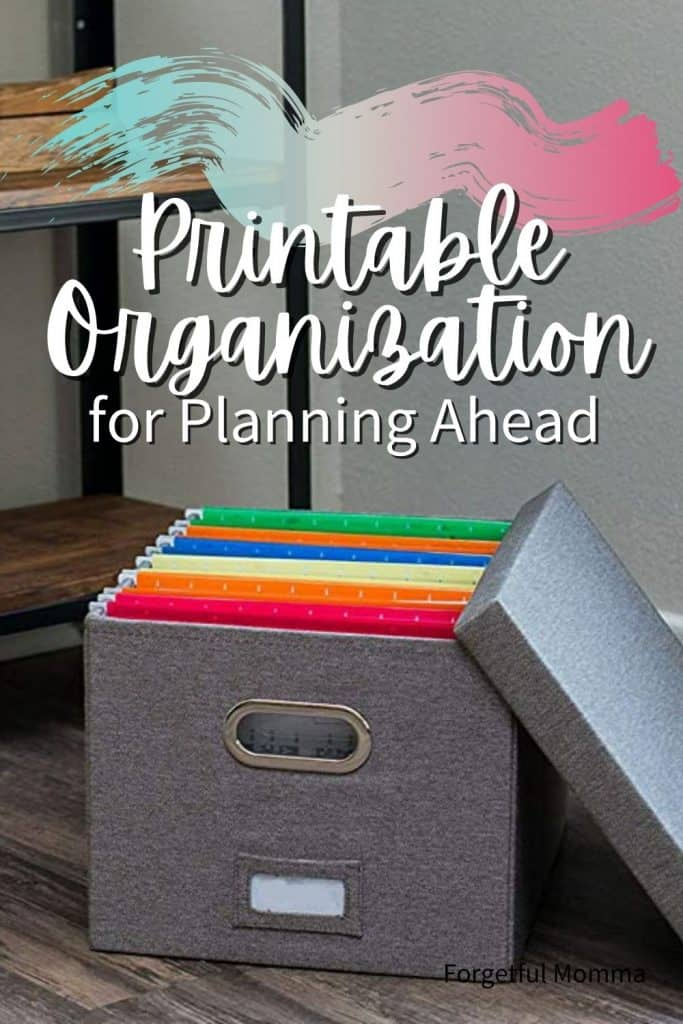 Printable Organization for Planning Ahead