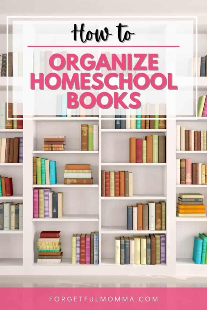 how to organize homeschool books